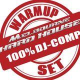 Melbourne Hard House DJ Comp - Warmup Set