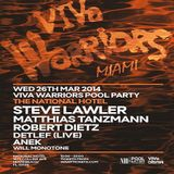 Steve Lawler  - Live At VIVa Warrios Pool Party, The National Hotel (WMC 2014, Miami) - 26-Mar-2014