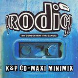The Prodigy - No Good (Start The Dance) K&P CD-Maxi Minimix