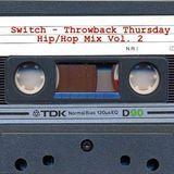 Switch - #101 (Throwback Hip/Hop Vol. 2)