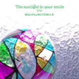 The sunlight in your smile