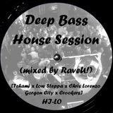 Deep Bass House Session #001(Tchami x Low Steppa x Gorgon City x HI-LO x Chris Lorenzo...)