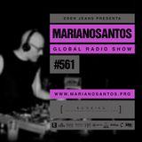 MARIANO SANTOS GLOBAL RADIO SHOW #561