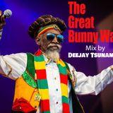 Bunny Wailer Mega Mix 2019 By Deejay Tsunami