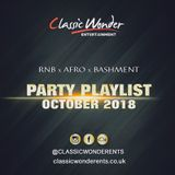 PARTY PLAYLIST OCTOBER 2018 - RNB x AFRO x BASHMENT