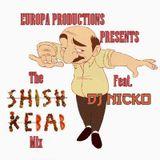 The Shish-Kebab Mix