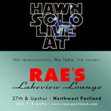 Hawn Solo Live at Rae's Lakeview Lounge Aug. 9th, 2014