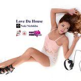 Love Da House 10 - DJ Noki Nichikho