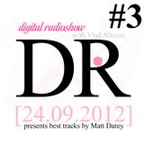 Vlad Altunin - Digital Radioshow #3 [24.09.2012]