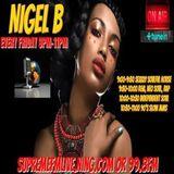 NIGEL B's RADIO SHOW ON SUPREME FM (FRIDAY 01st MAY 2020)