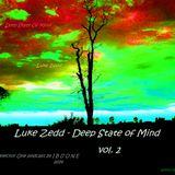 Luke Zedd - Deep State of Mind vol.2(deep house live podcast 16.02.2014)