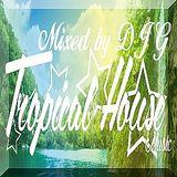 DJ G - #Tropical House