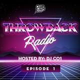 Throwback Radio #1 - DJ CO1