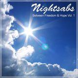 Nightsabs - Between Freedom & Hope Vol. 1