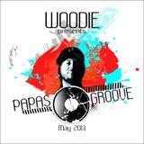 WOODIE - Papas groove (May 2013)