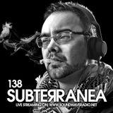 Subterranea 138 - LeeJ - 07 - 03 - 2019