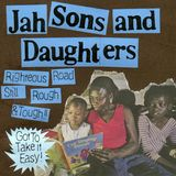 JAH SONS AND DAUGHTERS