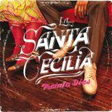 La Santa Cecilia - Treinta Dias