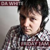 Da White - Friday 1AM Mix (2011)