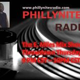 THE E. MILES MIX SHOW! ON PHILLYNITESRADIO.COM AIRED 2/20/14