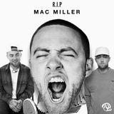"DJ RL ""The Blend King""-Mac Miller Tribute Mix"