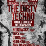 Nitrowsky & Tasy + Friends : The Dirty Techno | Episode V : Ann Darkspace vs DJ STI