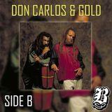 Don Carlos & Gold - Side B
