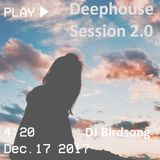 Deephouse Session 2.0