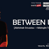 Between Us (Midnight Traffic , Abhishek) at The Farm (Hyderabad) Nov 22_2015 John Digweed