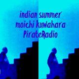 moichi kuwahara Pirate Radio Indian summer 0802 482