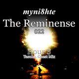 myni8hte - The Reminense 022 - Hour 3 (Yasuha. Guest Mix)