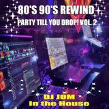 80's 90's Rewind - Party till You Drop! Vol. 2