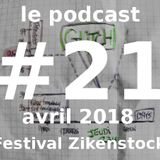 Podcast #21 - Avril 2018 - Festival Zikenstock