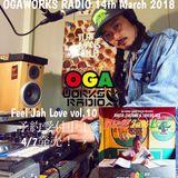 OGAWORKS RADIO 14th March 2018