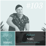 HMWL Podcast 103 - NIBC [Trunkfunk, Berlin] DJ MIX