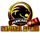 NATURAL AFFAIR SHELL IT DOWN SHOW 8-10PM EVERY SATURDAY ON SHROPSHIRERADIO.COM 2012 A TUN UPPPP