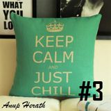 Just Chill #3 - Anup Herath