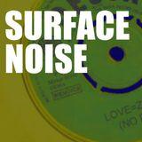 Surface Noise #33 (22/3/18)