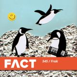 FACT mix 545 – Frak