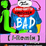 """Mix Bad - David Guetta & Showtek  [ J-Remix ]  """" Facebook.com/JRemixDVJ """" ( Mdm VOL 10 )"""