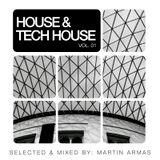 House & Tech House Vol. 01 Selected & Mixed By Martin Armas