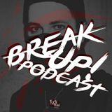 BREAK UP! - Euphoric vs. Raw (May 2018) Vol.4
