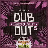 Guéret To Dub#108 - Spéciale Dub Out#2
