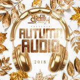 DJ Dilly - Autumn Audio (Fall 2018)