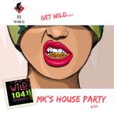 WiLD 104 MK's House Party 6/17