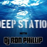 Deep Station #1 With Ron Phillip (Free Download)