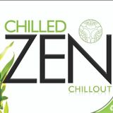 Chilled Zen Chillout - Part 1