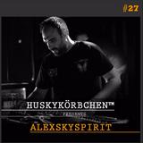 Huskykörbchen Podcast #27 - Alexskyspirit