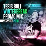 JOERJUNIOR - TESIS BULI Winterbreak (Promo Mix 2016)