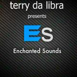 Terry Da Libra presents Enchanted Sounds episode 08 - 2 Hours Mix Show